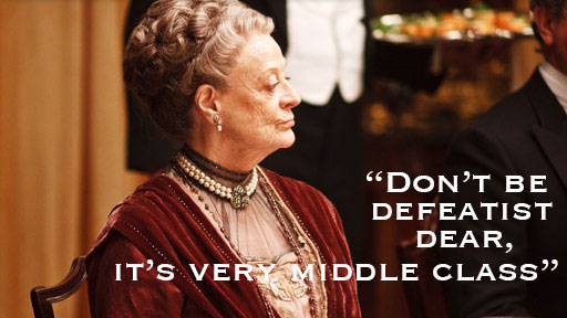 Source: http://downtonabbeyonline.com/countess-dowager-violet-grantham-quotes/